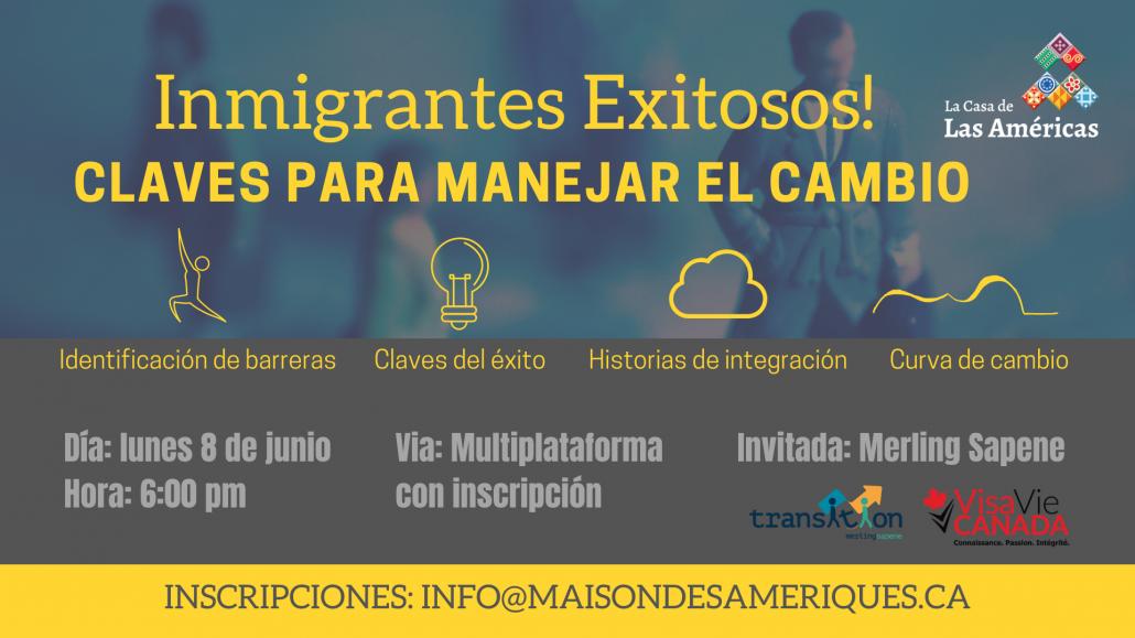 Inmigrantes Exitosos | Maison de